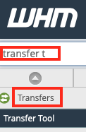 Select the Transfer Tool in WHM