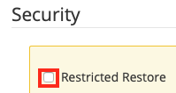 Restricted Restore is not Enabled by Default