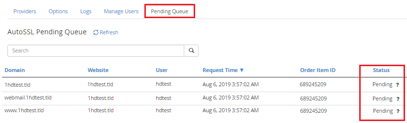 The Pending Queue will Show the Status of Any SSL Requests that Have not Been Installed Yet