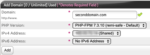 Type in the Domain Name you Want to Add and Select the PHP Version and IP Address