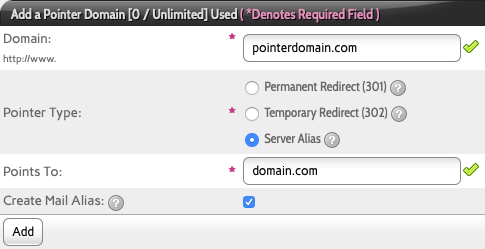 Fill in the Domain you Want to Point and the Domain you Want to Point to, Select the type of Pointing and Whether to Mirror Email Accounts on the Pointed Domain Then Click Add