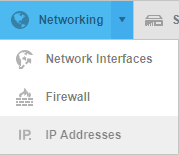 Click on Networking and then IP Addresses