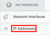 Click on Networking and then Select IP Addresses from the Drop-Down Menu